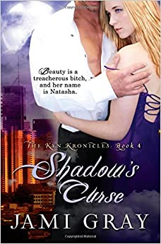 Shadow's Curse: The Kyn Kronicles ~ Book 4: Volume 4