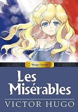 Manga Classics: Les Miserables (English Edition) eBook: Victor ...