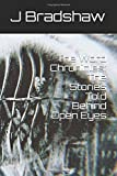 img - for The Word Chronicles: The Stories Told Behind Open Eyes book / textbook / text book