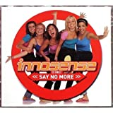 Say No More / You Can't Touch Me Now by Innosense (2001-04-29)