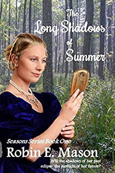 The Long Shadows of summer (Seasons Book 1) by [Mason, Robin E.]