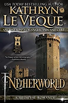 Netherworld (Ancient Kings of Anglecynn and Ceri) by [Le Veque, Kathryn]