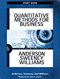 Study Guide for Quantitative Methods for Business, 8e, Anderson, David R. and Sweeney, Dennis J., 0324021364