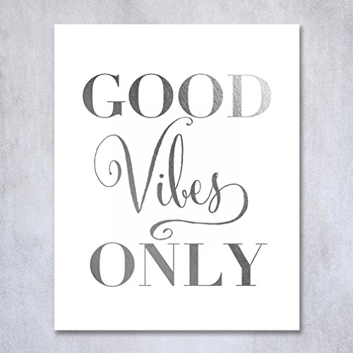 Good Vibes Only Silver Foil Decor Wall Art Print Inspiration