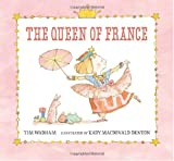 The Queen of France, Tim Wadham, 0763641022