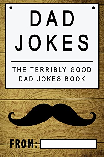 Dad Jokes The Terribly Good Book
