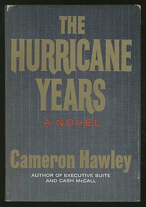 The Hurricane Years by Cameron Hawley
