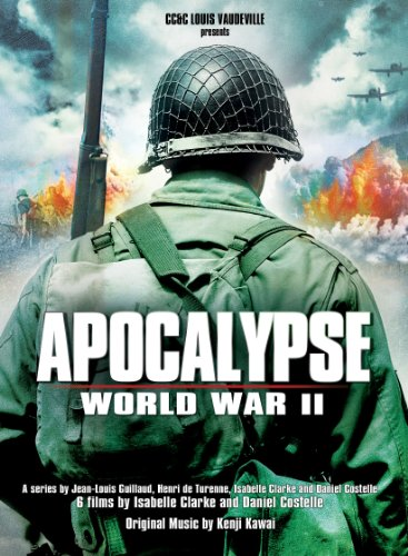 Apocalypse - The Second World War