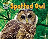 img - for Spotted Owl (Treed: Animal Life in the Trees) book / textbook / text book