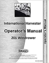 IH McCormick Internacional 201windrower los operadores Manual