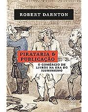 Pirataria e publicação: O comércio de livros na era do Iluminismo