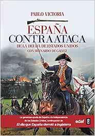 ESPAÑA CONTRAATACA (Crónicas de la Historia): Amazon.es: Victoria, Pablo: Libros