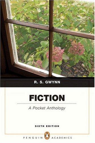 Fiction A Pocket Anthology (Penguin Academics) (6th Edition)