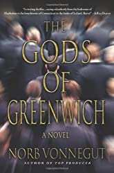 The Gods of Greenwich by Norb Vonnegut (2011-04-26)