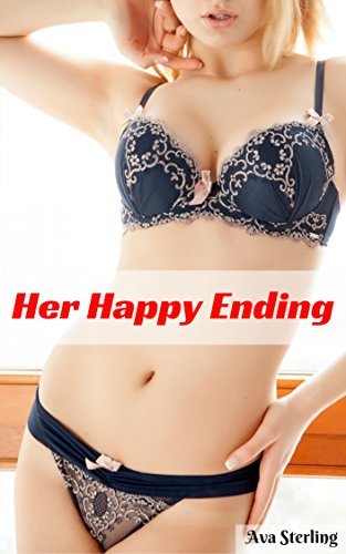Her Happy Ending An Erotic Massage Story By Sterling Ava