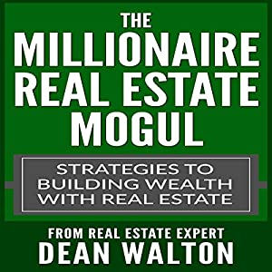 The Millionaire Real Estate Mogul Audiobook