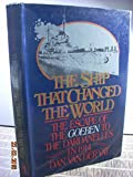 The Ship That Changed the World: The Escape of
