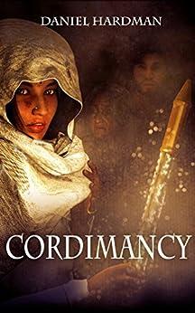 Cordimancy by [Hardman, Daniel]