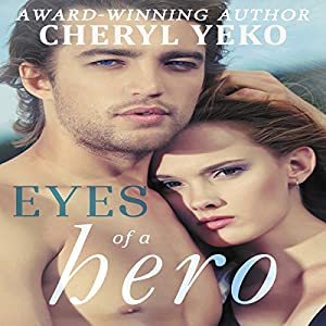 Eyes Of A Hero  Hörbuch
