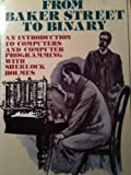 From Baker Street to Binary, A. Singer and P. McQuaid, 0070369836