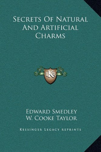 Read Online Secrets Of Natural And Artificial Charms pdf epub