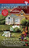 img - for Eaves of Destruction (A Fixer-Upper Mystery) book / textbook / text book