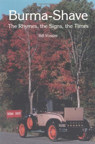 Image of Burma-Shave: The Rhymes, the Signs, the Times