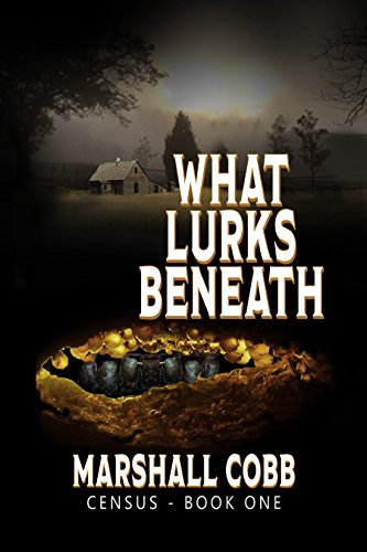 CENSUS: What Lurks Beneath by Marshall Cobb ebook deal