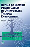 img - for Rating of Electric Power Cables in Unfavorable Thermal Environment book / textbook / text book