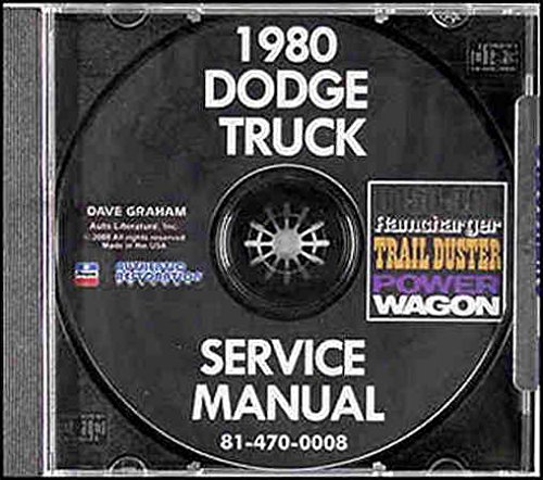 - 1980 DODGE PICKUP & TRUCK & PLYMOUTH TRAIL DUSTER REPAIR SHOP & SERVICE MANUAL CD Conventional, Power Wagon, Ramcharger, D150-400, D, AD, PD, RD, W, AW, PW, WM, Crew Cab, Club Cab,Li'l Red Express, Warlock II, & Sport Utility