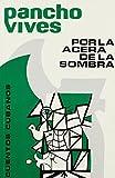 img - for Por la acerca de la sombra: Cuentos cubanos (Coleccion Caniqui) (Spanish Edition) book / textbook / text book