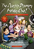 Starship Discovery Holiday Club!, John Hardwick, 1841015458