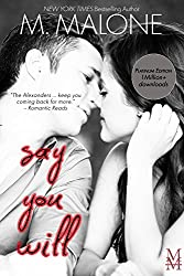 Say You Will: The Alexanders, Book 5 (Billionaire Contemporary Romance) (English Edition)