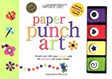 Paper Punch Art: Create over 200 Easy Designs With the Punches and Paper Inside!
