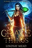Grave Things (Grave Things Series) (Volume 1) by  Lindsay Mead in stock, buy online here