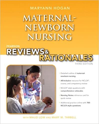 Pearson reviews rationales maternal newborn nursing with pearson reviews rationales maternal newborn nursing with nursing reviews rationales 3rd edition hogan pearson reviews rationales series 3rd fandeluxe
