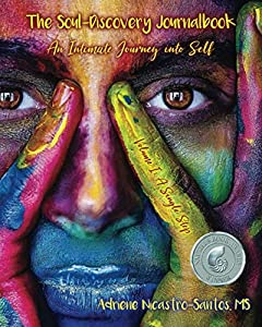 The Soul-Discovery Journalbook: An Intimate...
