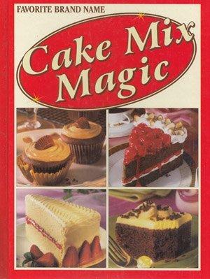 Cake Mix Magic (Favorite Brand Name)