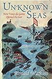 Unknown Seas, Ronald Watkins, 0719564174