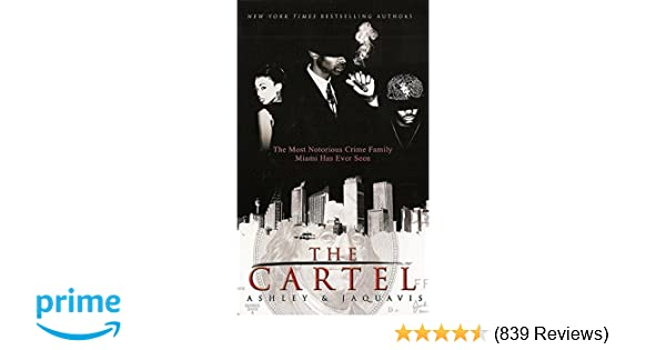 Amazon.com: The Cartel (9781601625212): Ashley & JaQuavis: Books