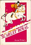 Scarlet Royal, Anne Emery, 0664326048
