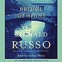 Bridge of Sighs  Hörbuch von Richard Russo Gesprochen von: Arthur Morey