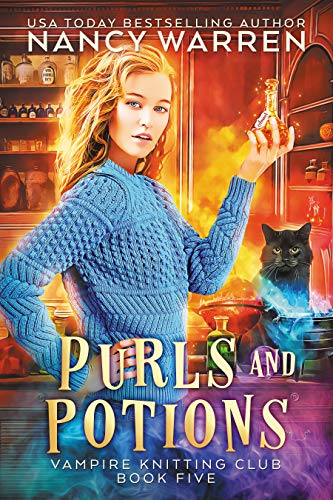 Purls and Potions: A paranormal cozy mystery (Vampire Knitting Club Book 5) by [Warren, Nancy]