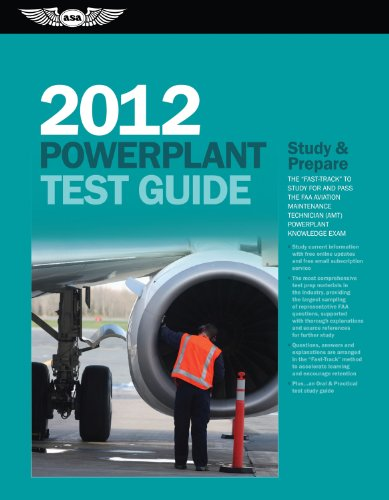 - Powerplant Test Guide 2012: The Fast-Track to Study for and Pass the FAA Aviation Maintenance Technician (AMT) Powerplant Knowledge Exam (Fast Track series)