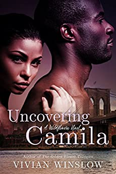 Uncovering Camila (Wildflowers Book 3) by [Winslow, Vivian]
