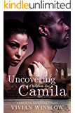 Uncovering Camila (Wildflowers Book 3)