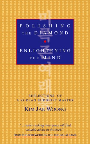(Polishing the Diamond, Enlightening the Mind: Reflections of a Korean Buddhist Master (Revised and Enlarged))