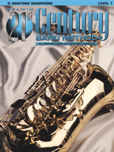 - Alfred Belwin 21st Century Band Method Level 1 Bari Sax Book