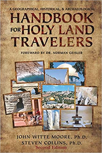 A Geographical and Archaeological Handbook for Holy Land Travelers Historical