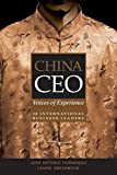 img - for China CEO: Voices of Experience from 20 International Business Leaders book / textbook / text book